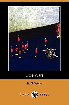 Little Wars (Dodo Press) 9781409931348