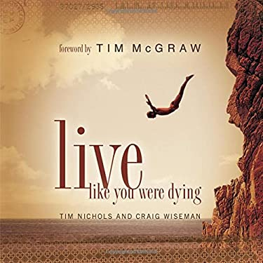 Live Like You Were Dying [With CD] 9781401602123