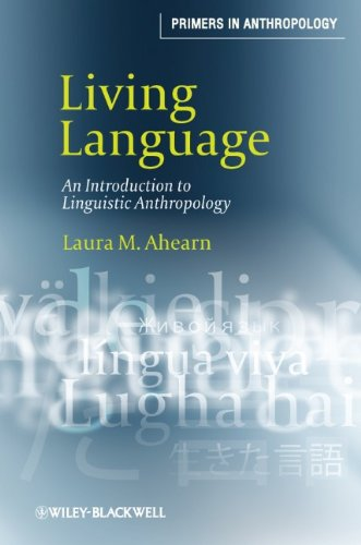 Living Language: An Introduction to Linguistic Anthropology 9781405124416