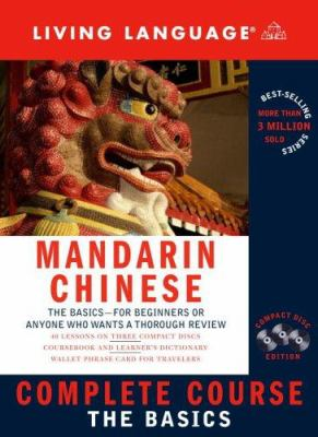 Living Language Mandarin/Chinese Complete Course [With Coursebook/Dictionary] 9781400022724