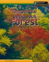 Living in a Temperate Deciduous Forest 6067514