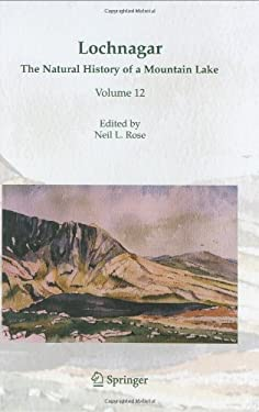 Lochnagar: The Natural History of a Mountain Lake 9781402039003