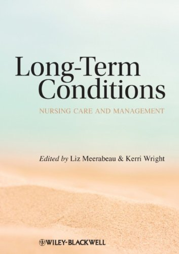 Long-Term Conditions: Nursing Care and Management 9781405183383