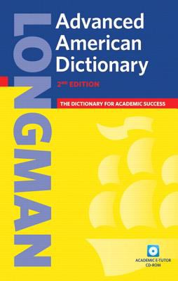 Longman Advanced American Dictionary [With CDROM] 9781405829540
