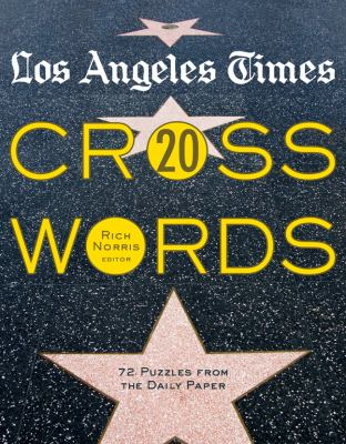 Los Angeles Times Crosswords 20: 72 Puzzles from the Daily Paper 9781402771149