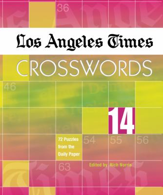 Los Angeles Times Crosswords: 72 Puzzles from the Daily Paper 9781402743740