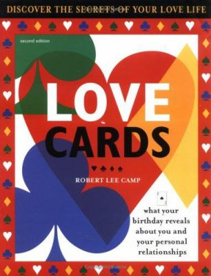 Love Cards: What Your Birthday Reveals about You and Your Personal Relationships 9781402202377