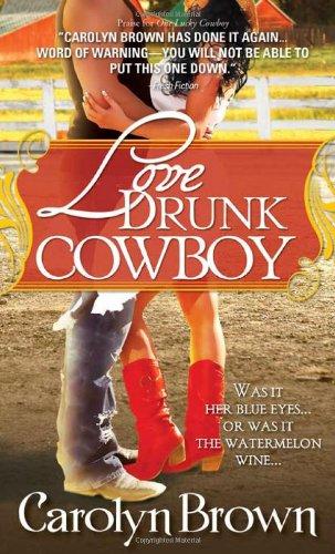 Love Drunk Cowboy 9781402253584