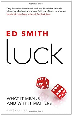 Luck: What It Means and Why It Matters 9781408815472