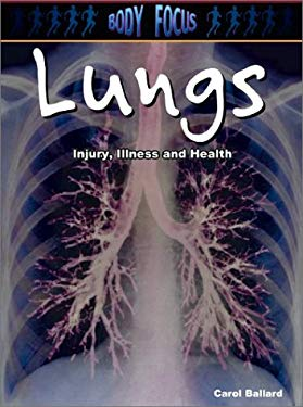 Lungs: Injury, Illness and Health 9781403404541