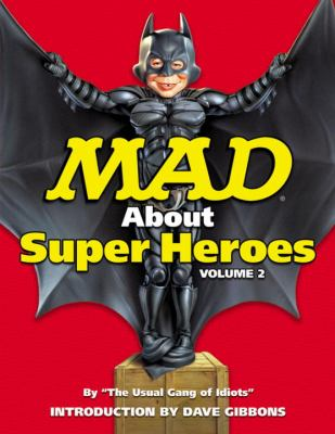 Mad about Superheroes, Volume 2 9781401226749