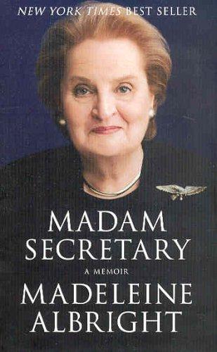 Madam Secretary: A Memoir 9781401359621