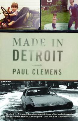 Made in Detroit: A South of 8-Mile Memoir 9781400075966