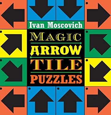 Magic Arrow Tile Puzzles [With Tiles] 9781402728921