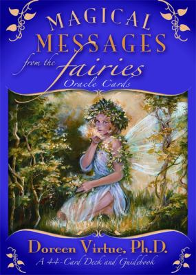 Magical Messages from the Fairies Oracle Cards: A 44-Card Deck and Guidebook 9781401917036
