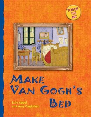 Make Van Gogh's Bed 9781402735677