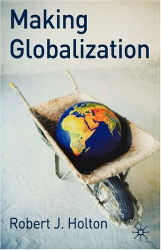 Making Globalization 9781403948687
