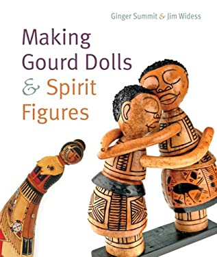 Making Gourd Dolls & Spirit Figures 9781402732201