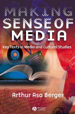 Making Sense of Media: Key Texts in Media and Cultural Studies 9781405120173