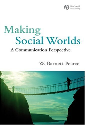 Making Social Worlds: A Communication Perspective 9781405162609