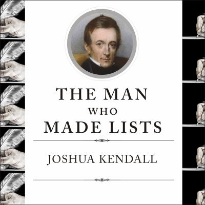 The Man Who Made Lists: Love, Death, Madness, and the Creation of Roget's Thesaurus 9781400156535