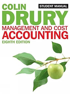 Management and Cost Accounting: Student Manual 9781408048566