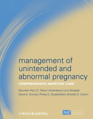 Management of Unintended and Abnormal Pregnancy: Comprehensive Abortion Care 9781405176965