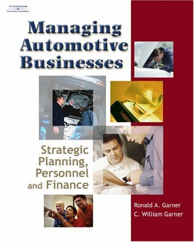 Managing Automotive Businesses: Strategic Planning, Personnel, and Finances 9781401898960