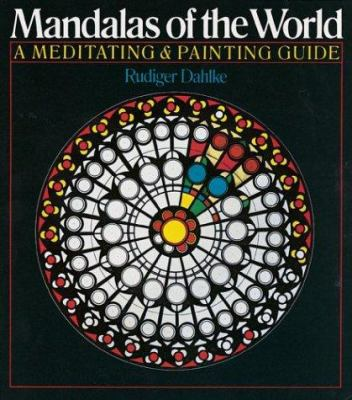 Mandalas of the World: A Meditating & Painting Guide 9781402716225