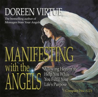 Manifesting with the Angels 9781401901431