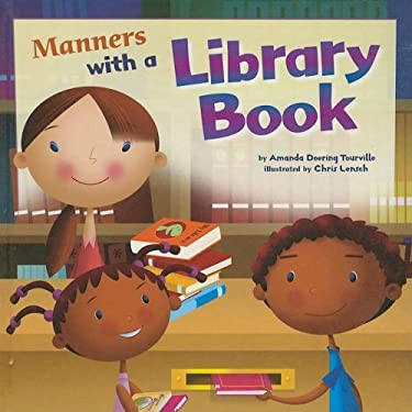Manners with a Library Book 9781404853140