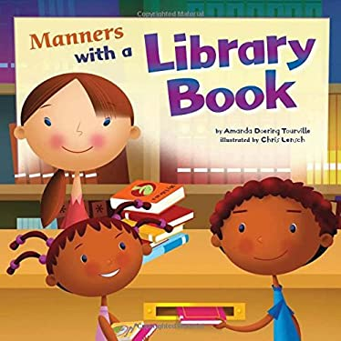 Manners with a Library Book 9781404853157