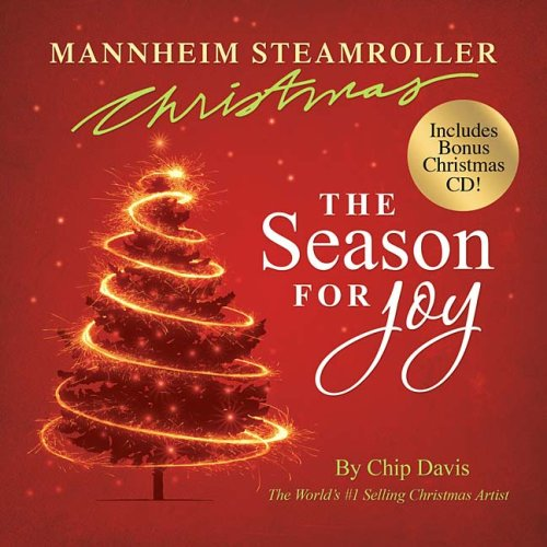 Mannheim Steamroller Christmas: The Season for Joy [With CD] 9781404105119