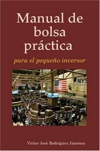 Manual de Bolsa Prctica Para El Pequeo Inversor 9781409205661