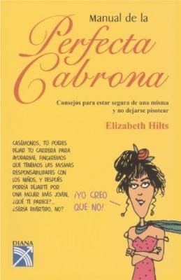 Manual de la Perfecta Cabrona 9781402208874