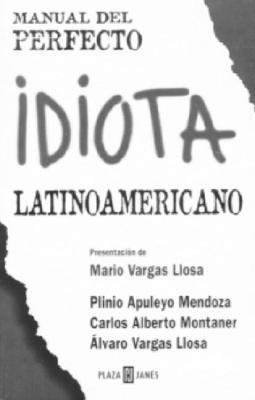 Manual del Perfecto Idiota Latinoamericano 9781400001583