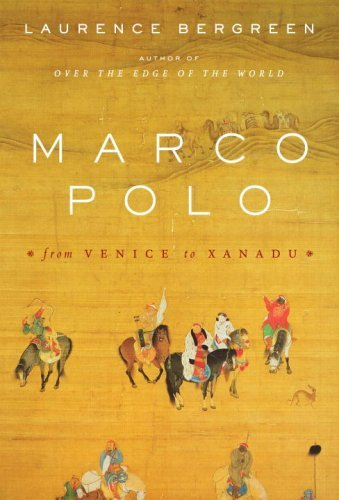 Marco Polo: From Venice to Xanadu 9781400043453