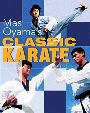 Mas Oyama's Classic Karate 9781402712876