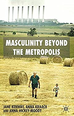 Masculinity Beyond the Metropolis 9781403939326