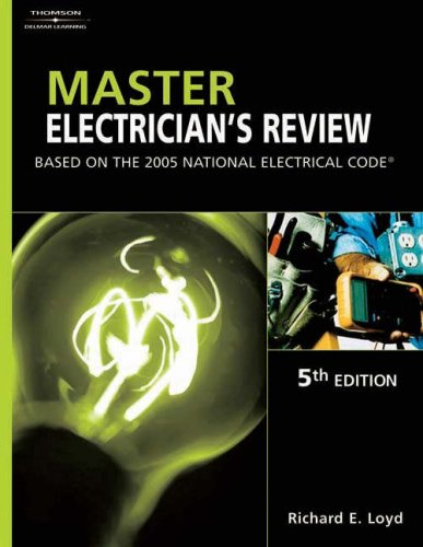 Master Electrician's Review: Based on the 2005 National Electric Code 9781401879891
