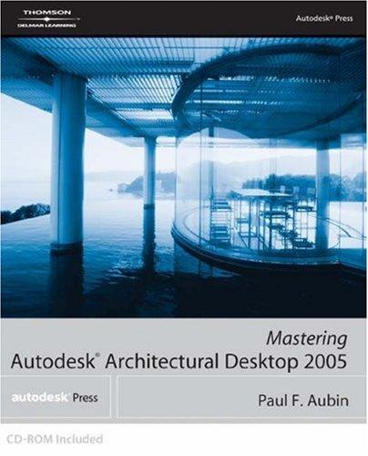 Mastering Autodesk Architectural Desktop 9781401884789