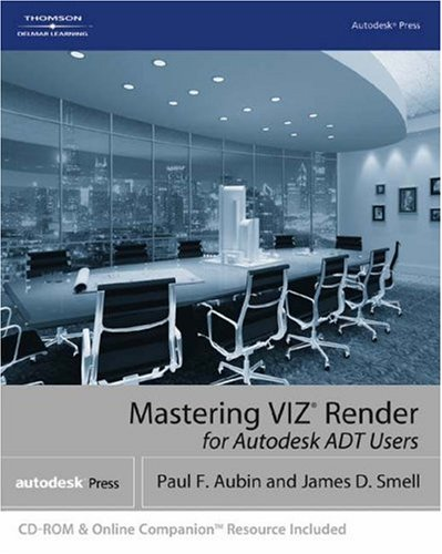 Mastering Viz Render: A Resource for Autodesk ADT Users 9781401880248