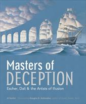 Masters of Deception: Escher, Dali & the Artists of Optical Illusion 6060206