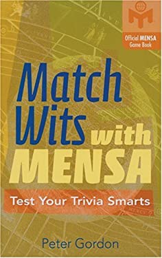 Match Wits with Mensa: Test Your Trivia Smarts 9781402716263