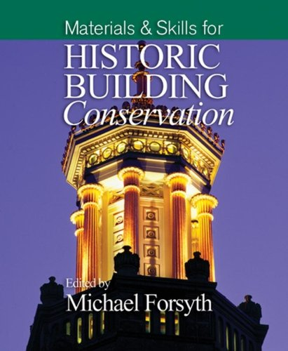 Materials & Skills for Historic Building Conservation 9781405111706