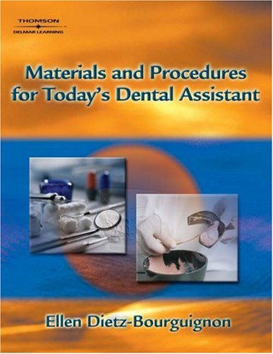 Materials and Procedures for Today S Dental Assistant 9781401837334