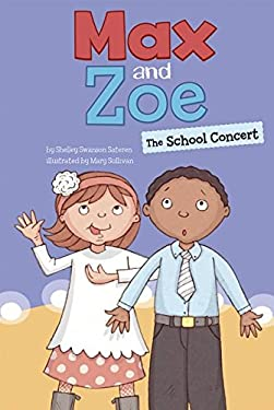 Max and Zoe: The School Concert 9781404871984