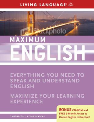 Maximum English: Everything You Need to Speak and Understand English [With CDROMWith 3 Coursebooks] 9781400009572