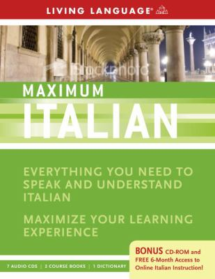 Maximum Italian: Everything You Need to Speak and Understand Italian [With CDROMWith 3 Books] 9781400009565