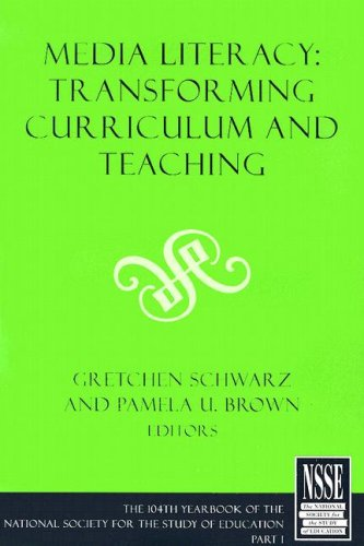 Media Literacy: Transforming Curriculum and Teaching: Part 1 9781405152594